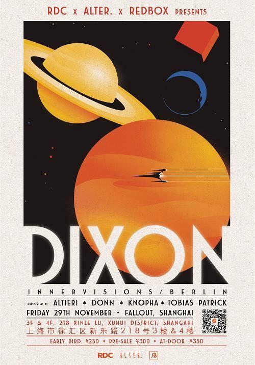 RDC x Alter. x Redbox  presents Dixon (Innervisions/Berlin)