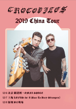 Crocodiles China Tour 2019 - Shanghai