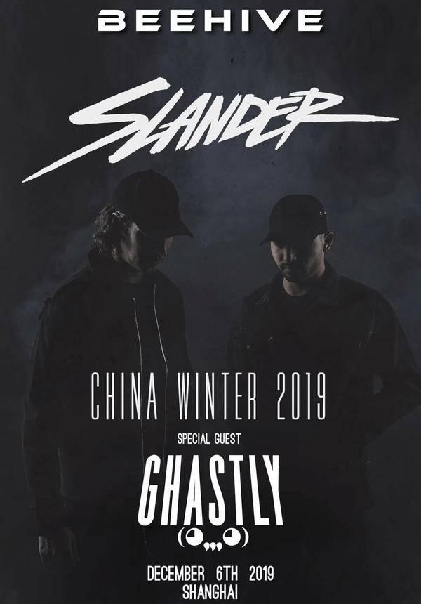 Slander & Ghastly - Shanghai