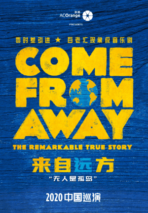 "The Phenomenal Broadway Musical ""Come From Away"" -  Beijing"