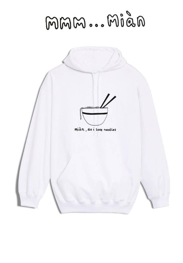 Miàn...Do I Love Noodles: Hoodie