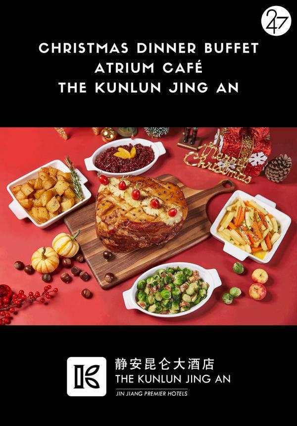 Christmas Eve Dinner Buffet @ Atrium Café, The Kunlun Jing An