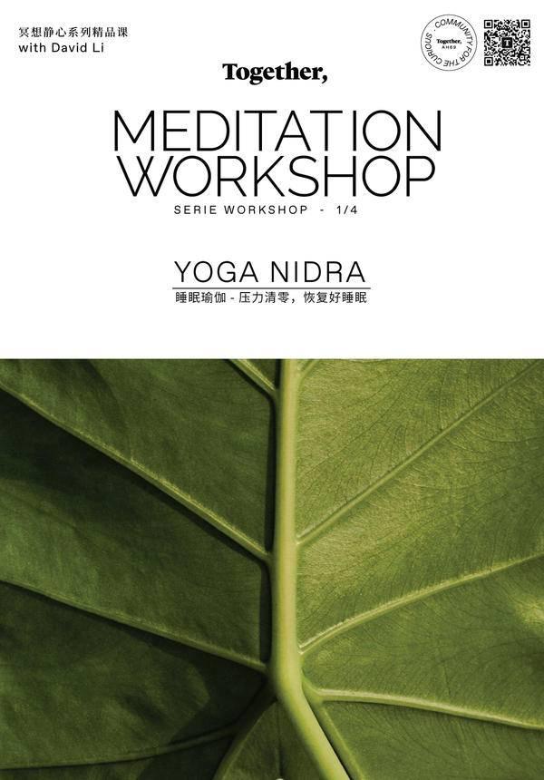 Together: Mediation Workshop - Yoga Nidra
