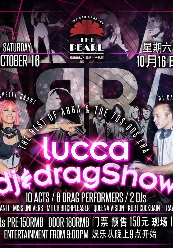 Lucca390 DJ & Drag Show @ The Pearl [10/16]